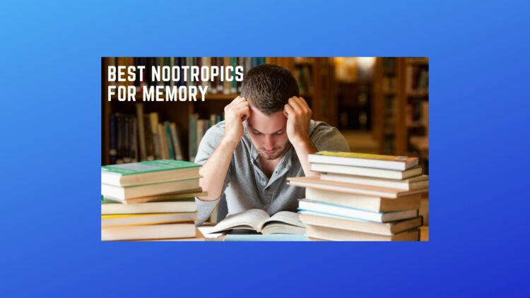 Nootropics for Memory and Focus